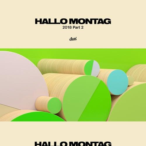 Hallo Montag 2018, Pt. 2 von Various Artists