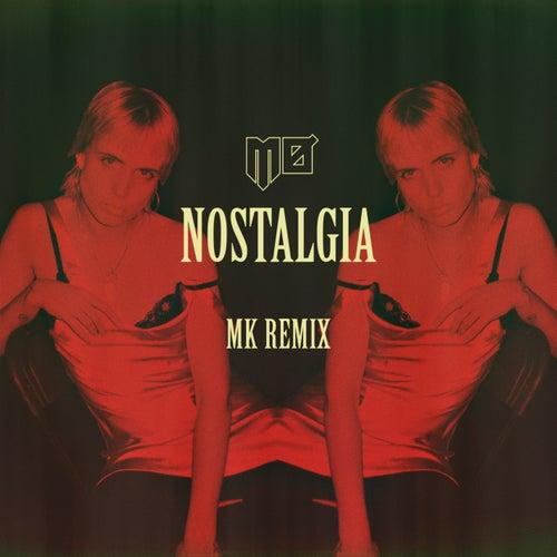 Nostalgia (MK Remix) di Mø