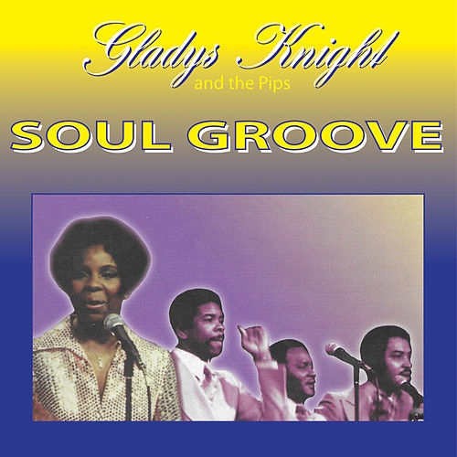 Soul Groove de Gladys Knight