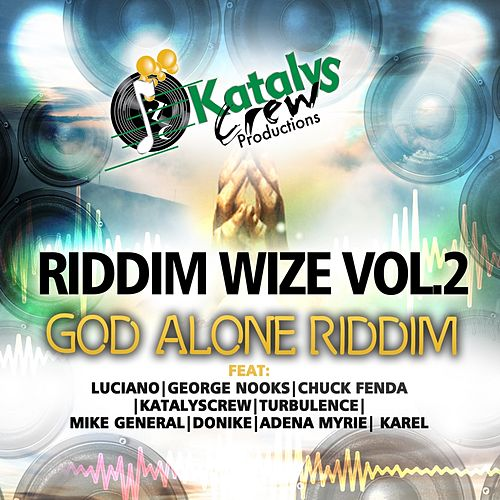 God Alone Riddim de Various Artists