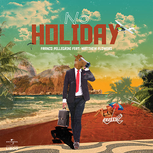 No Holiday von Franco Pellegrini