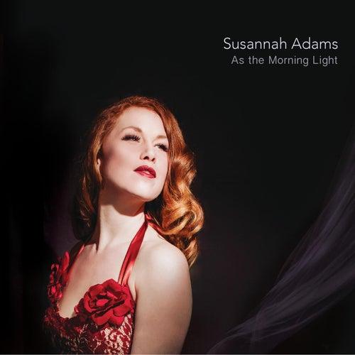 As the Morning Light de Susannah Adams