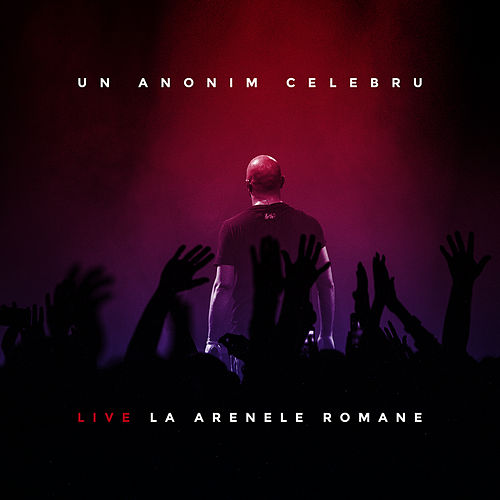 Un Anonim Celebru - Live La Arenele Romane by The Guess Who