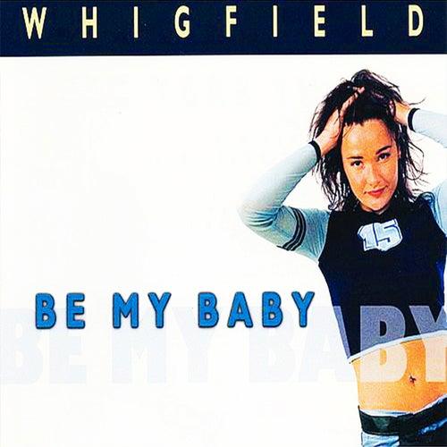 Be My Baby von Whigfield