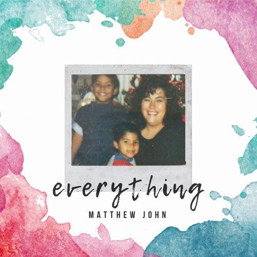 Everything de Matthew John