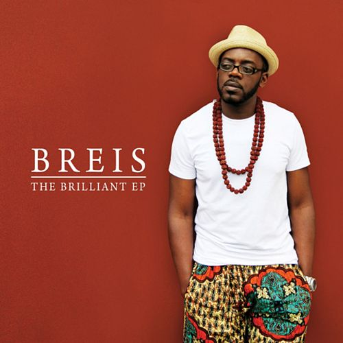 The Brilliant EP by Breis