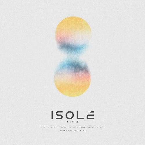 Isole (Kylome Remix) de Les Enfants