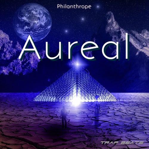 Aureal (Trap Beats) by Philanthrope