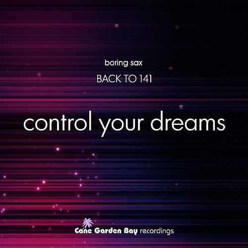 Control Your Dreams by Back To 141 : Napster