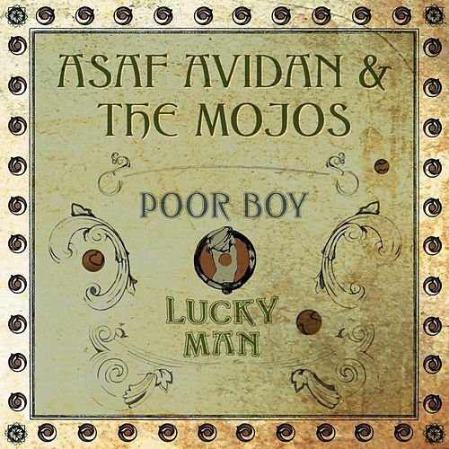 Poor Boy / Lucky Man von Asaf Avidan