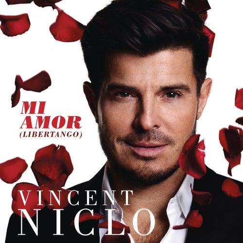 Mi amor (Libertango) von Vincent Niclo