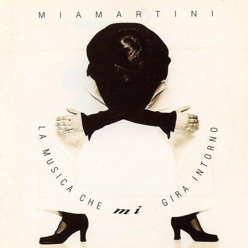 La musica che mi gira intorno di Mia Martini
