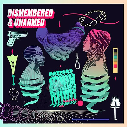 Dismembered & Unarmed de Various Artists