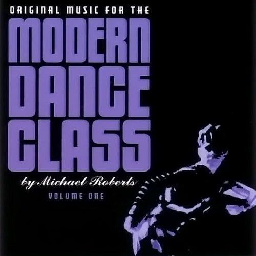 Original Music For Modern Dance Class von Michael Roberts
