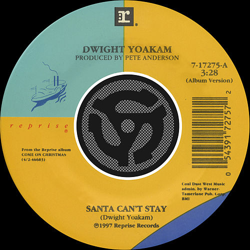 Santa Can't Stay / The Christmas Song [Chestnuts Roasting On An Open Fire] [Digital 45] von Dwight Yoakam