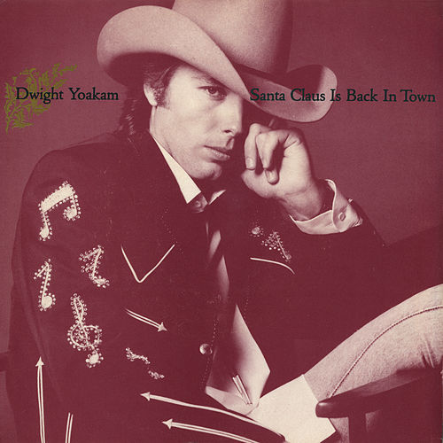 Santa Claus Is Back In Town / Christmas Eve With The Babylonian Cowboys: Jingle Bells [Digital 45] von Dwight Yoakam
