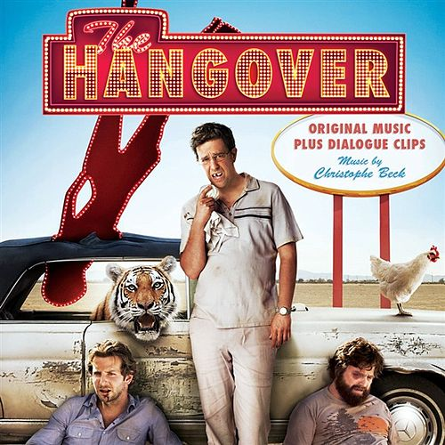 The Hangover: Original Music Plus Dialogue Bites by Christophe Beck