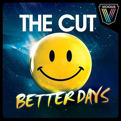 Better Days de the Cut