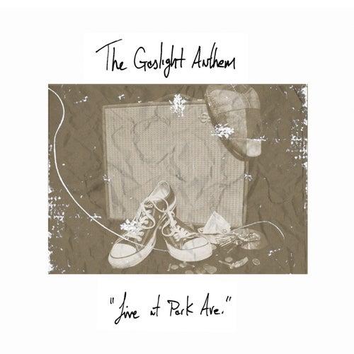 Live at Park Ave von The Gaslight Anthem
