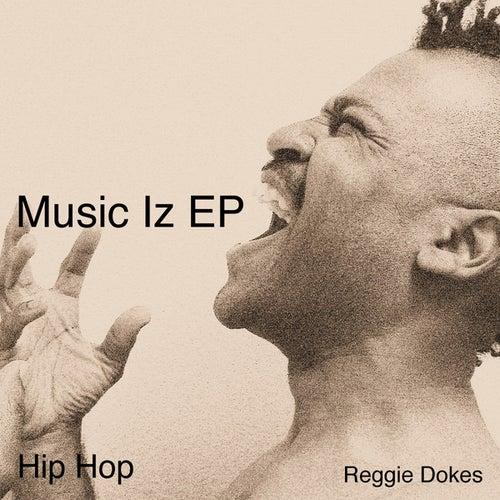 Music Iz EP de Reggie Dokes