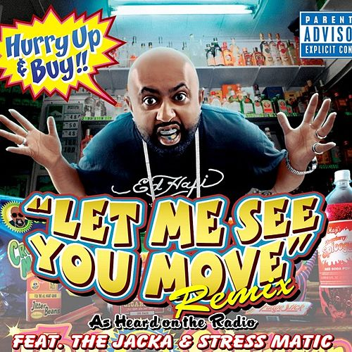 Let Me See You Move [Remix] - Single by Haji Springer