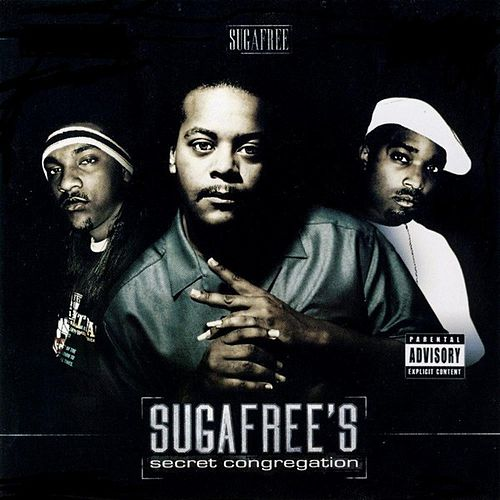 Sugafree's Secret Congregation by Suga Free