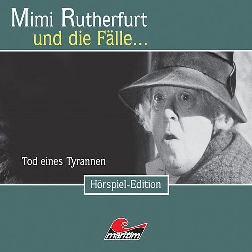 Folge 21: Tod eines Tyrannen von Mimi Rutherfurt