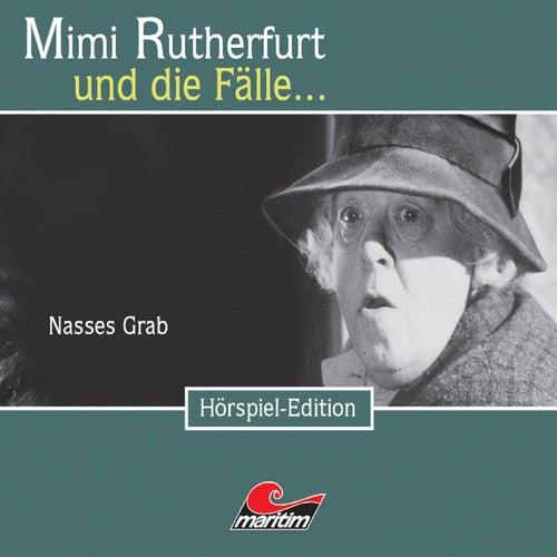 Folge 20: Nasses Grab von Mimi Rutherfurt