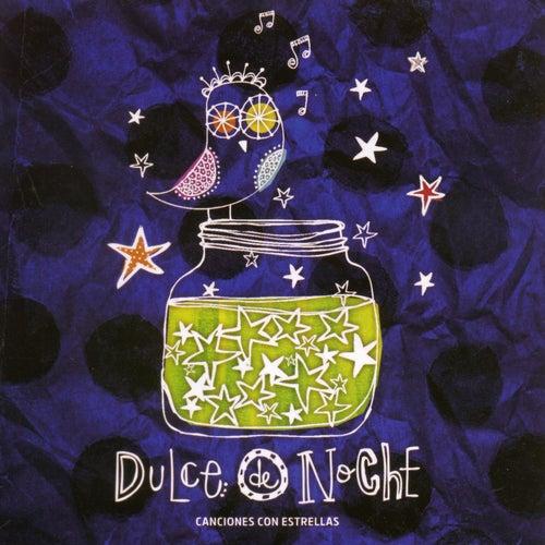 Dulce de Noche: Canciones Con Estrellas de Various Artists