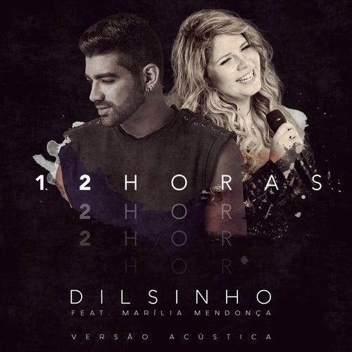 12 Horas (Acústico) von Dilsinho