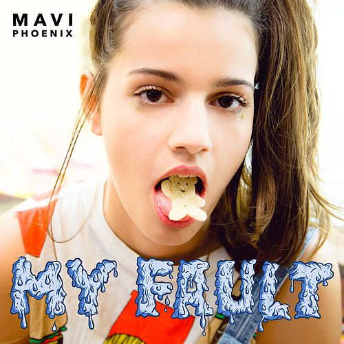 My Fault von Mavi Phoenix