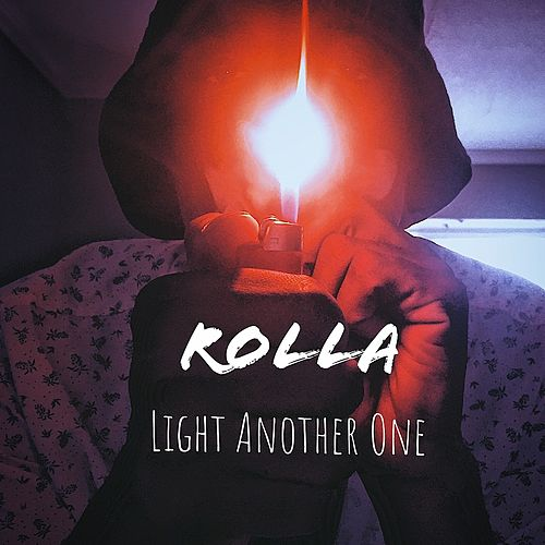 Light Another One by Rolla