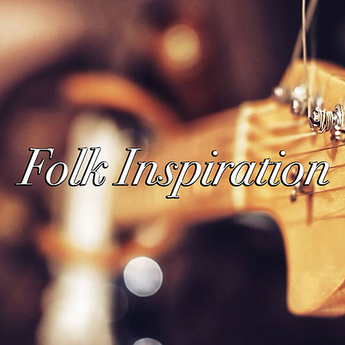 Folk Inspiration by Various Artists