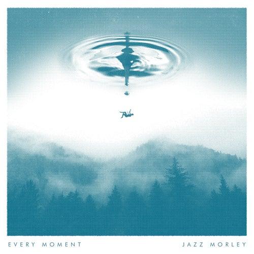 Every Moment von Jazz Morley