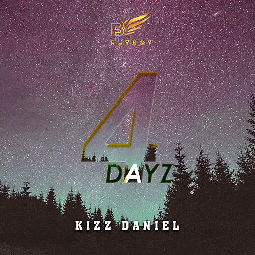 4dayz de Kizz Daniel