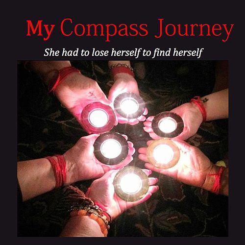 My Compass Journey by Juniper Bay Meadows