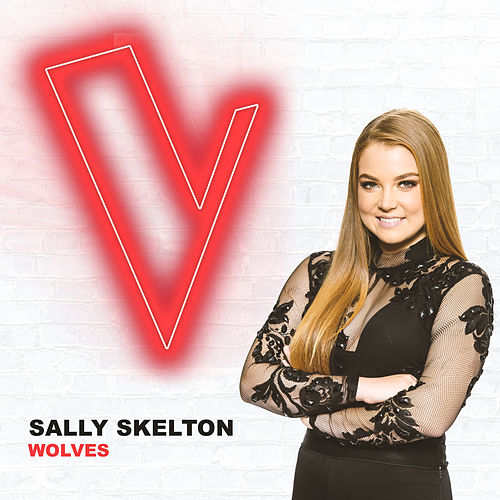 Wolves (The Voice Australia 2018 Performance / Live) by Sally Skelton