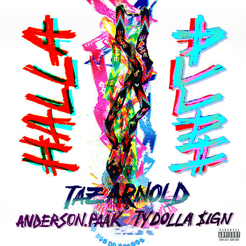 Halla (feat. Anderson .Paak & Ty Dolla $ign) by Taz Arnold