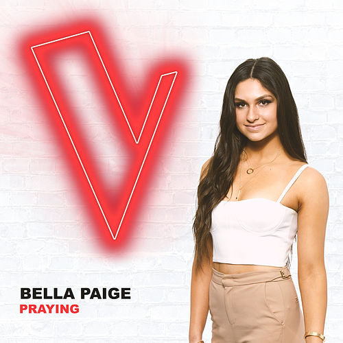 Praying (The Voice Australia 2018 Performance / Live) de Bella Paige