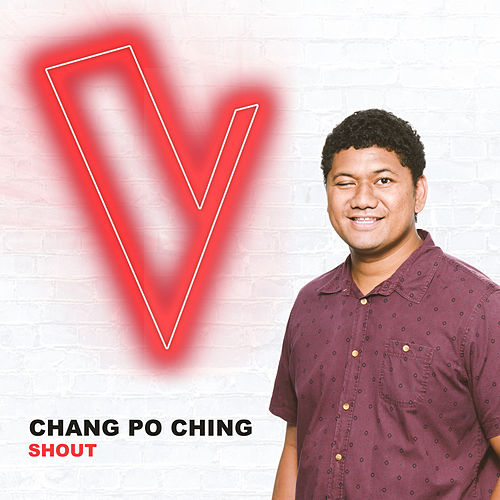 Shout (The Voice Australia 2018 Performance / Live) by Chang Po Ching