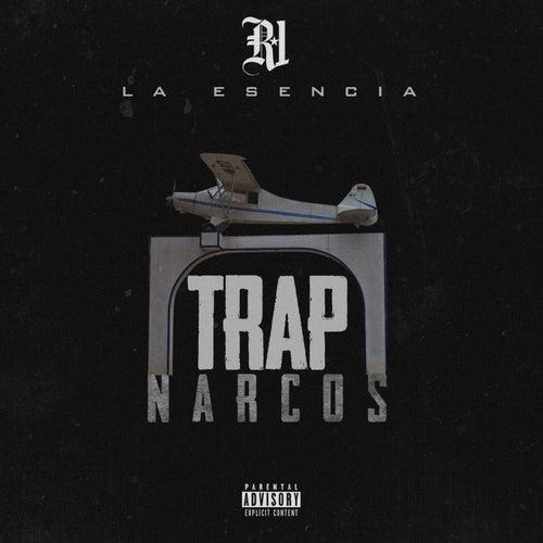 Trap Narcos de R-1 La Esencia