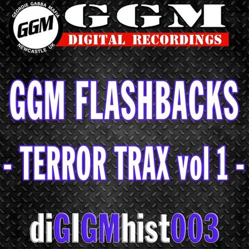 Ggm Flashbacks - Terror Trax Vol 1 von Various Artists