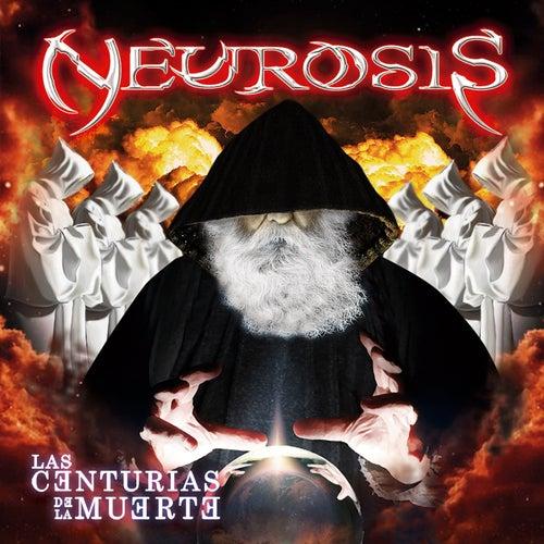 Las Centurias de la Muerte de Neurosis