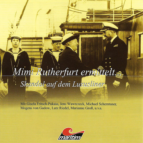 Mimi Rutherfurt ermittelt ..., Folge 3: Skandal auf dem Luxusliner von Mimi Rutherfurt