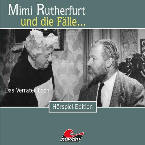 Folge 39: Das Verräter Loch von Mimi Rutherfurt