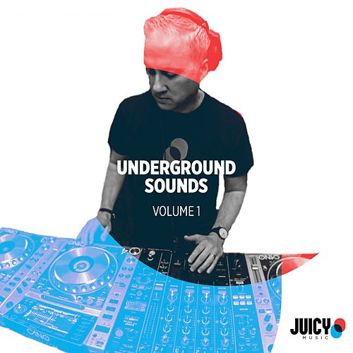 Underground Sounds, Vol .1 - EP von Robbie Rivera