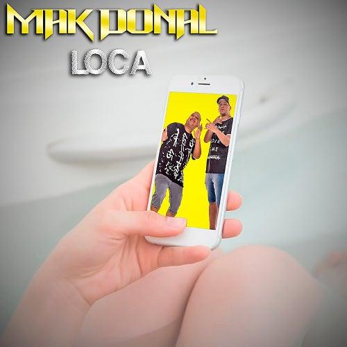 Loca (Single) de Mak Donal