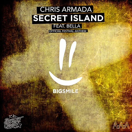 Secret Island (Official Festival Anthem) von Chris Armada