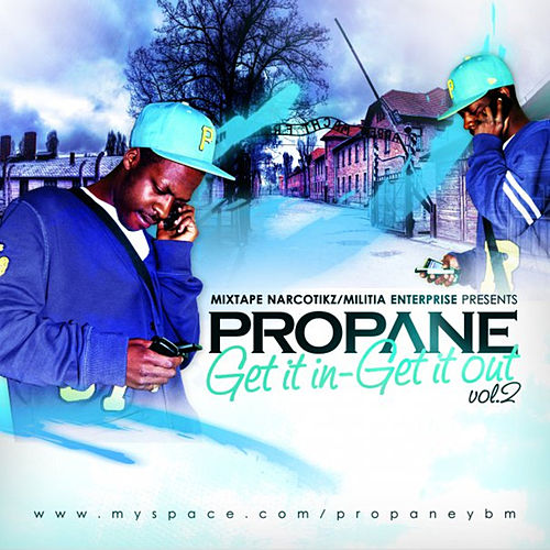 Get It In Get It Out Vol.2 von Propane