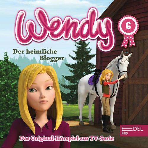 Folge 6: Der heimliche Blogger / Die lästige Cousine (Das Original-Hörspiel zur TV-Serie) von Wendy